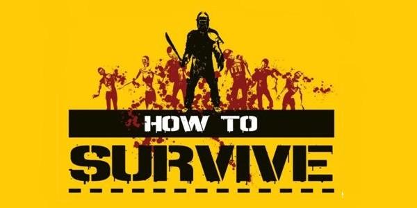 how to survive How to Survive   PSN Release datiert & Infos zum ersten DLC